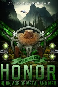 Honor in an Age of Metal and Men cover