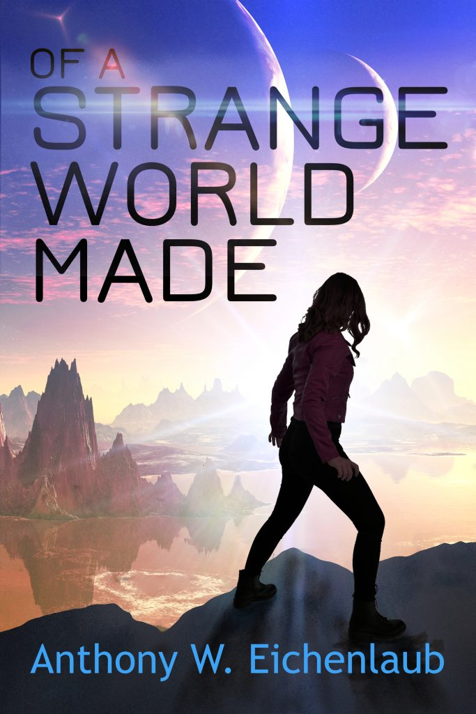 Book Cover: Of a Strange World Made