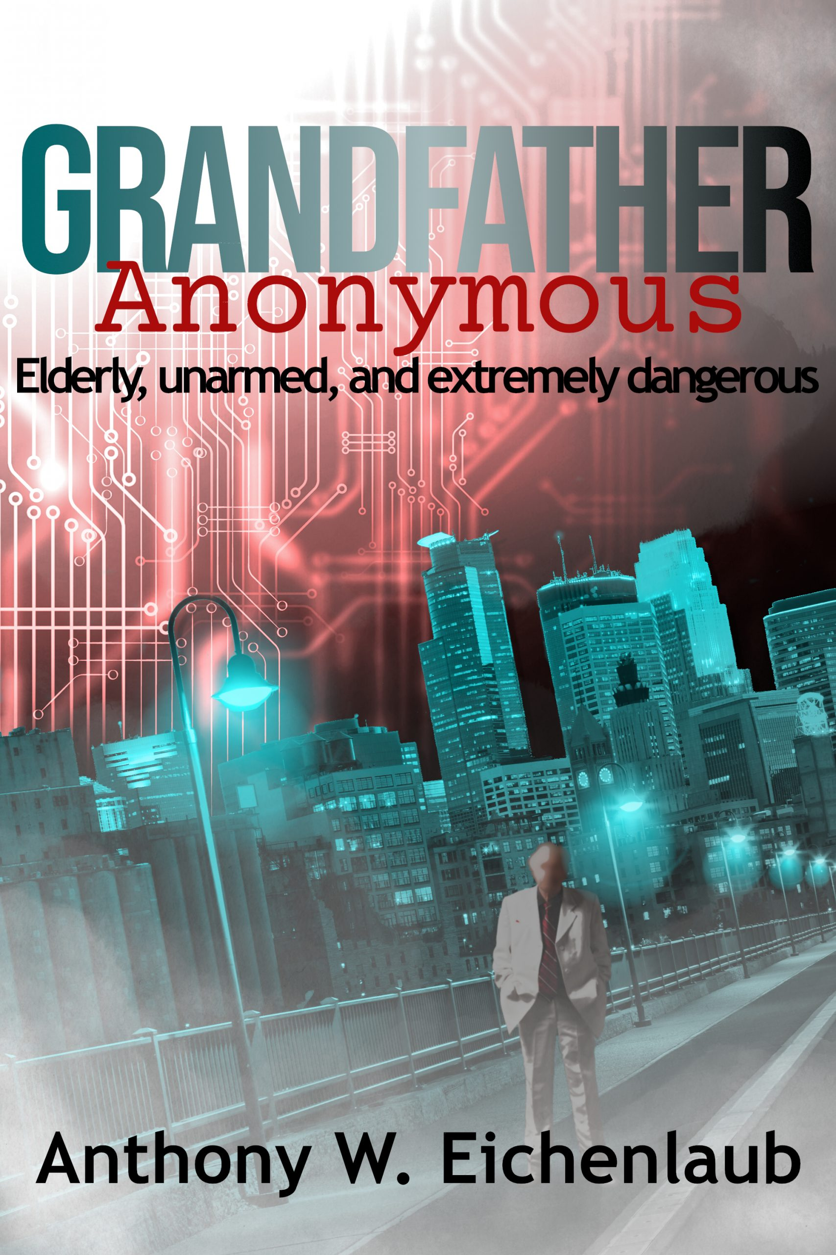 Book cover of Grandfather Anonymous. Blurred man standing in front of a Minneapolis skyline.